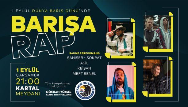 """Kartal Belediyesi'nden Dünya Barış Günü'ne Özel """"Barışa Rap"""" Konseri"""
