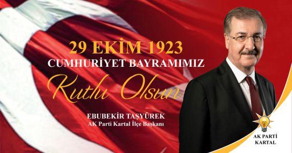Ebubekir Taşyürek'in 29 Ekim Cumhuriyet Bayramı mesajı